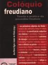 Colóquio Freudiano – Teoria e Prática da Psicanálise Freudiana
