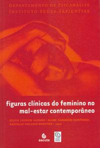 Figuras Clínicas do Feminino no Mal-estar Contemporâneo