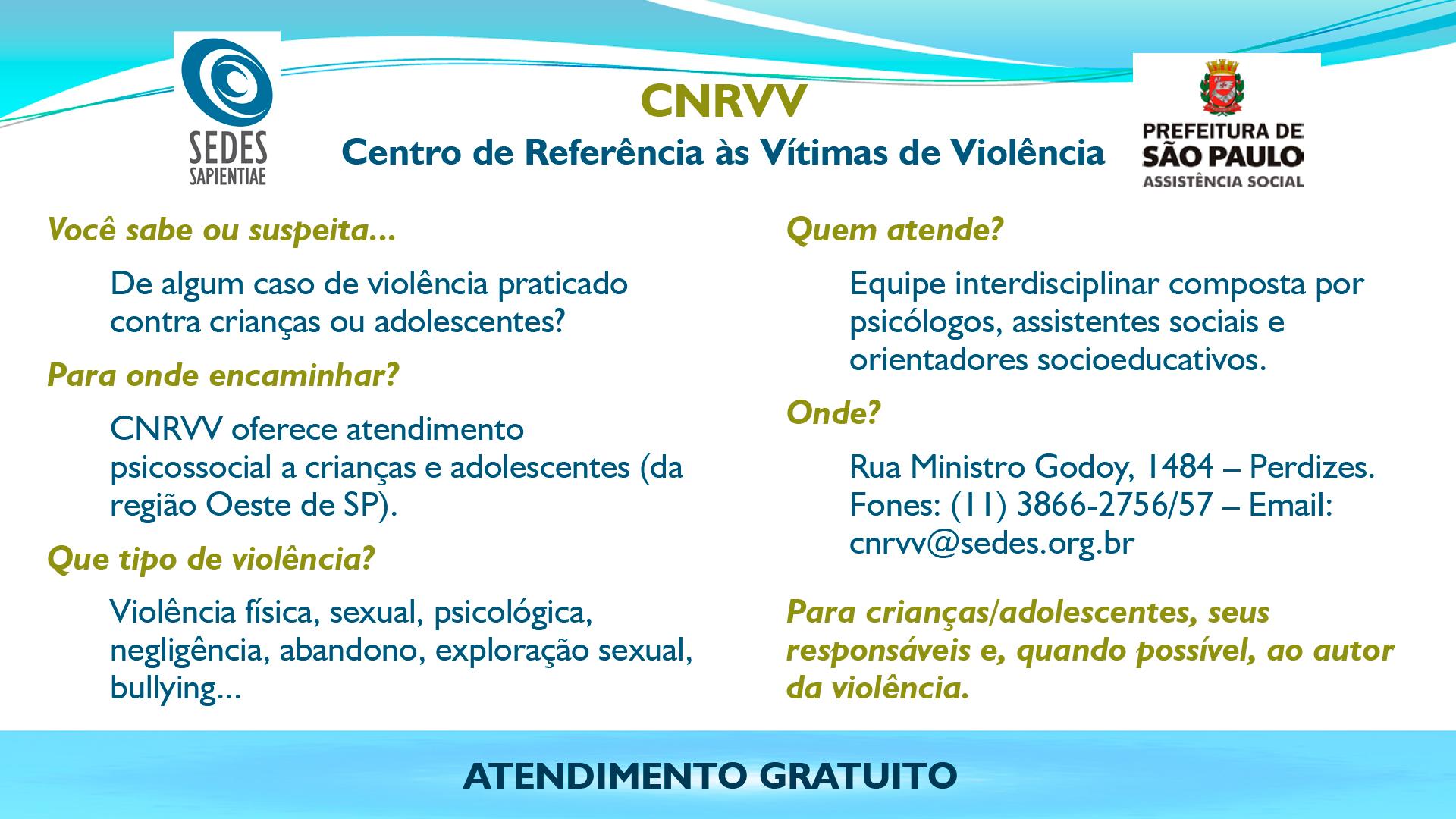 CNRVV – Centro de Referência às Vítimas de Violência