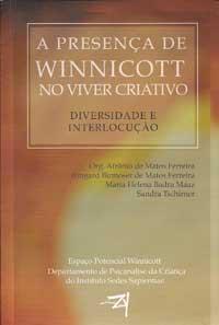 Espaço Potencial Winnicott – No Viver Criativo – Diversidade e Interlocução