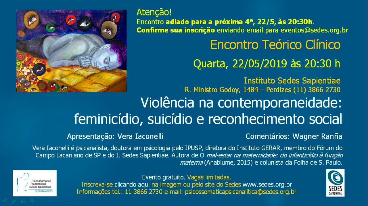 """Encontro Teórico Clínico: """"Violência na Contemporaneidade: Feminicídio, Suicídio e Reconhecimento Social"""""""