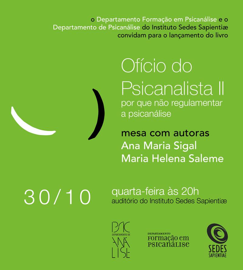 Lançamento do livro: Ofício da Psicanálise II – por que não regulamentar a psicanálise