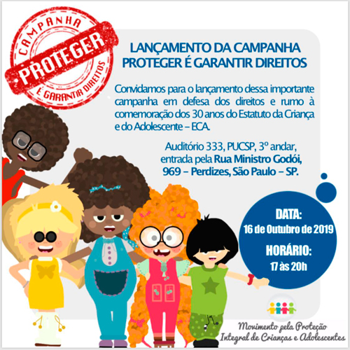 Lançamento da Campanha Proteger é Garantir Direitos