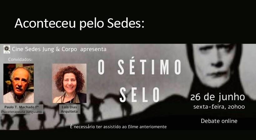"""Aconteceu pelo Sedes: Cine Sedes Jung & Corpo – """"O Sétimo Selo"""" – online"""