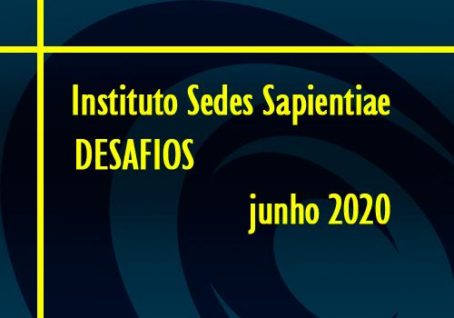 Instituto Sedes Sapientiae – Desafios