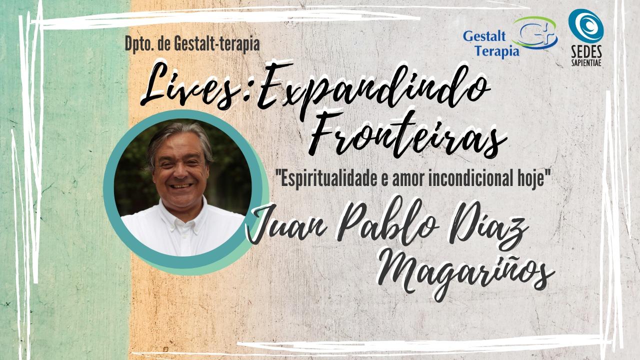 """LIVES: EXPANDINDO FRONTEIRAS – """"Espiritualidade e amor incondicional hoje"""""""