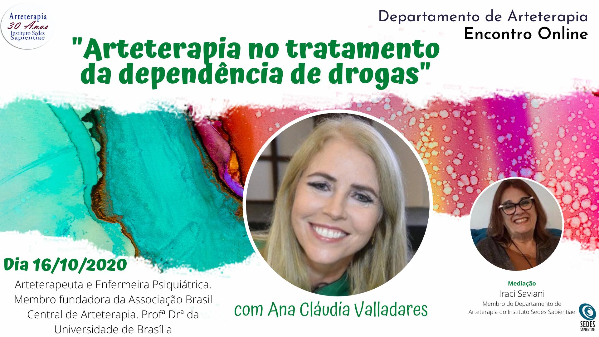 Arteterapia no tratamento da dependência de drogas com Ana Claudia Valladares