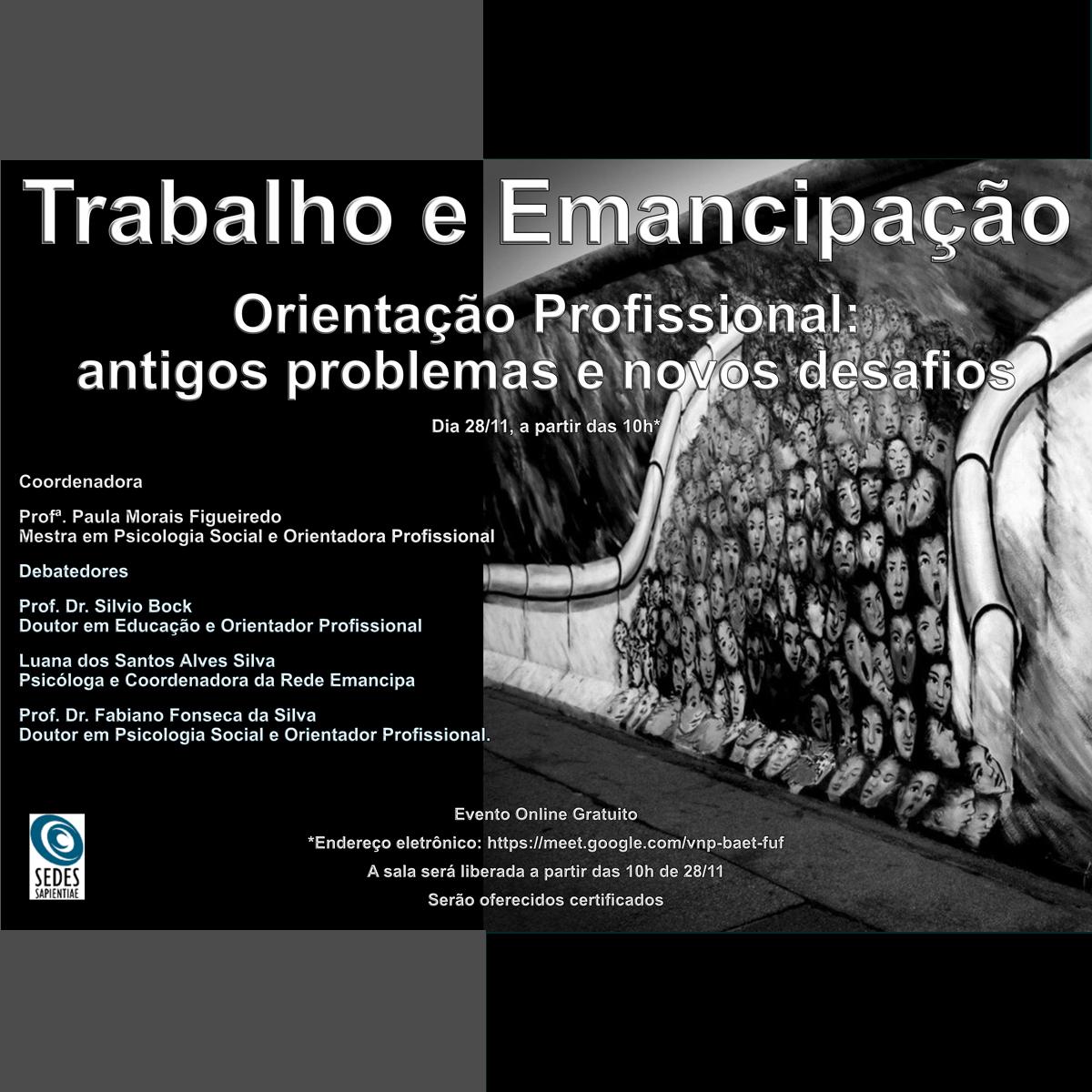 Trabalho e Emancipação – Orientação Profissional: antigos problemas e novos desafios