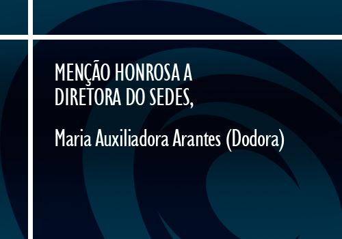 Menção Honrosa a Diretora do Sedes, Maria Auxiliadora Arantes (Dodora)