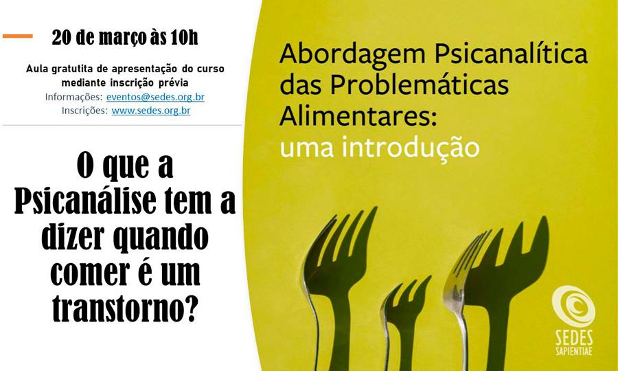 O que a Psicanálise tem a dizer quando comer é um transtorno?
