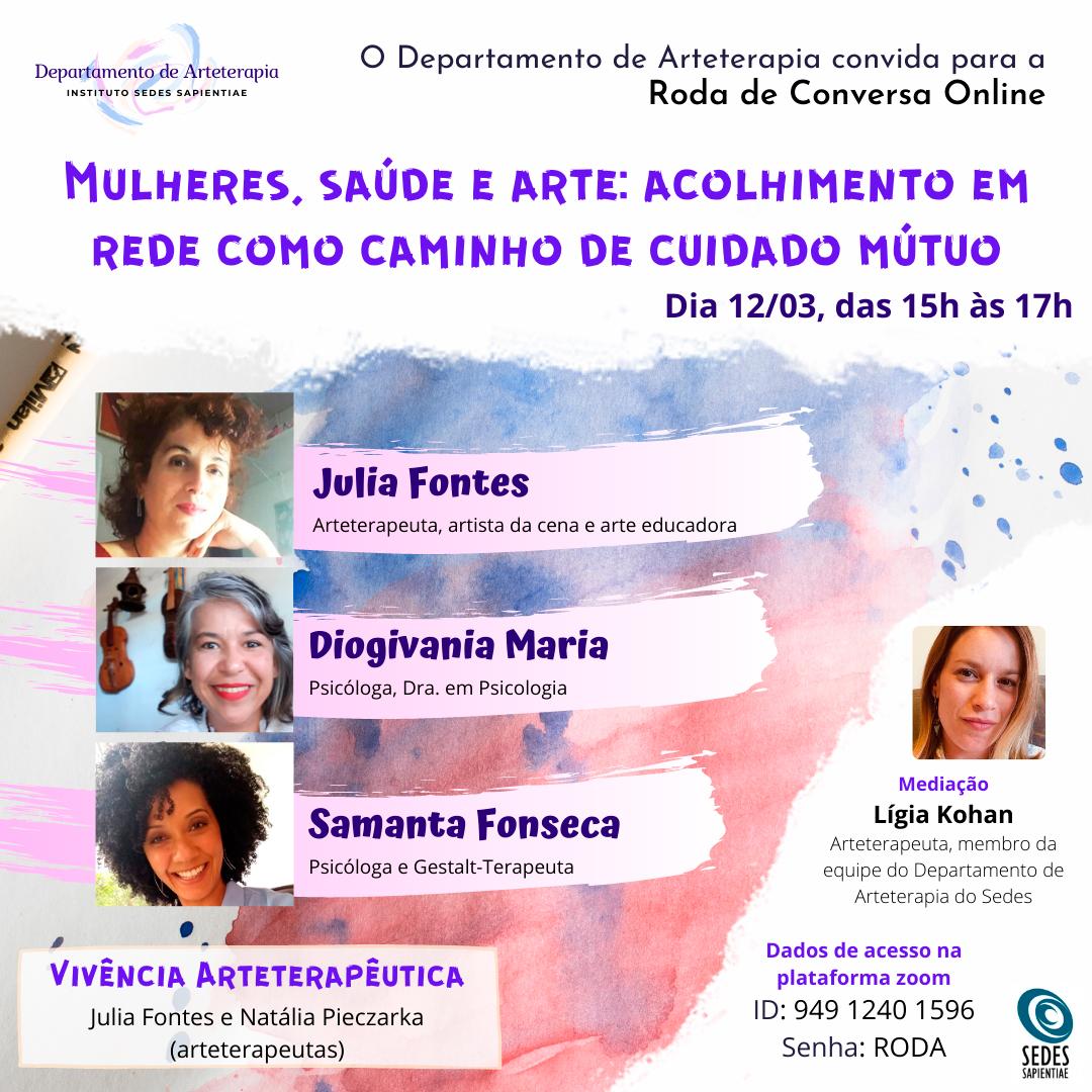 Mulheres, Saúde e Arte: acolhimento em rede como caminho de cuidado mútuo