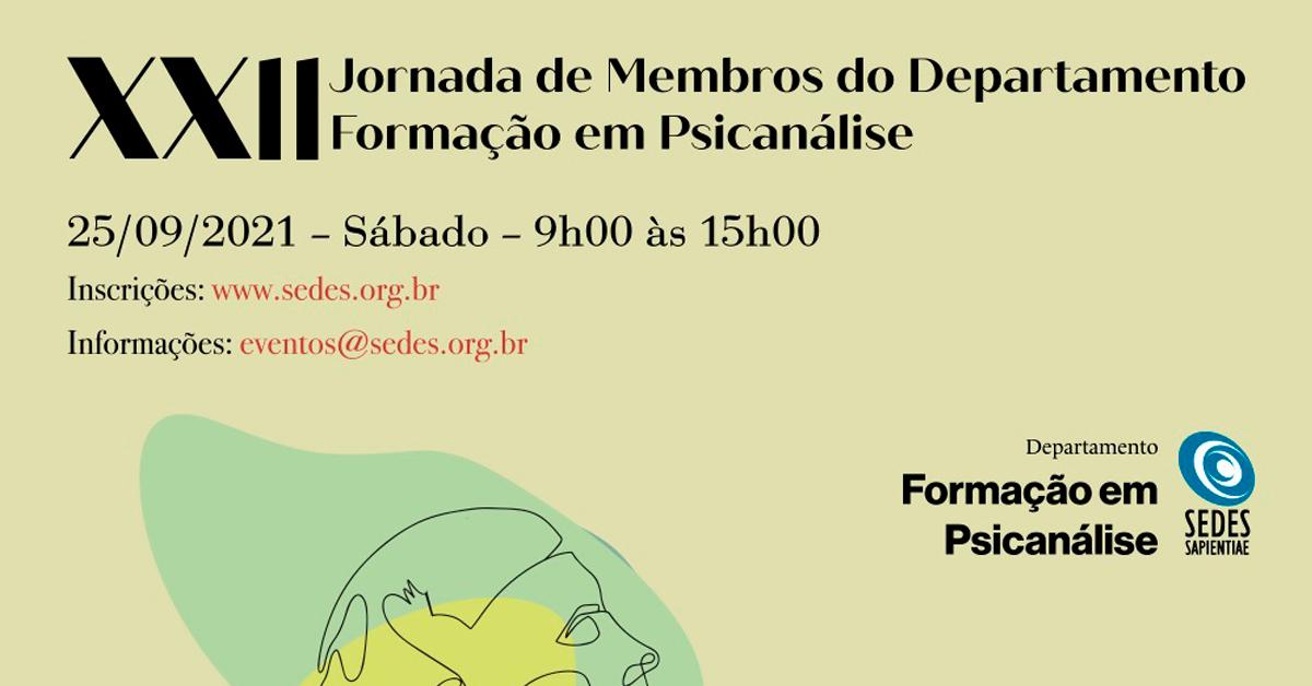 XXII Jornada de Membros do Departamento Formação em Psicanálise
