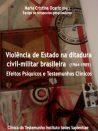 Violência de Estado na ditadura civil-militar brasileira